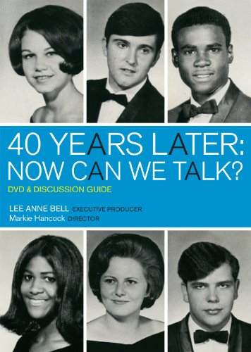 40 Years Later: Now Can We Talk?: Lee Anne Bell
