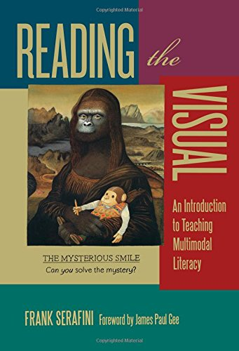 9780807754719: Reading the Visual: An Introduction to Teaching Multimodal Literacy (Language and Literacy Series)