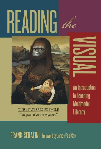 9780807754726: Reading the Visual: An Introduction to Teaching Multimodal Literacy (Language and Literacy Series)