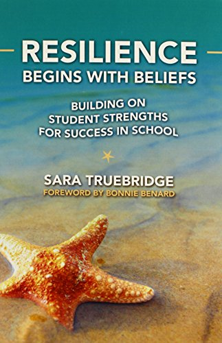 9780807754849: Resilience Begins with Beliefs: Building on Student Strengths for Success in School (0)