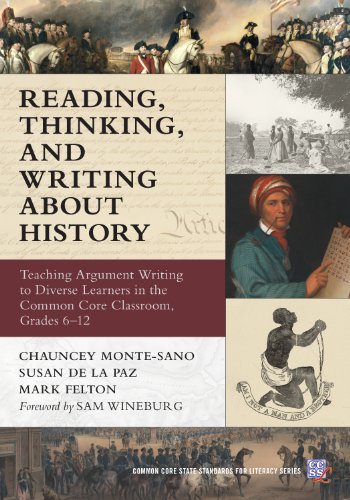 9780807755303: Reading, Thinking, and Writing about History: Teaching Argument Writing to Diverse Learners in the Common Core Classroom, Grades 6-12 (Common Core State Standards for Literacy)