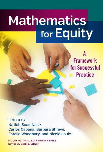 9780807755624: Mathematics for Equity: A Framework for Successful Practice (Multicultural Education Series)