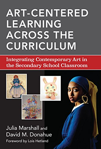 9780807755815: Art-Centered Learning Across the Curriculum: Integrating Contemporary Art in the Secondary School Classroom