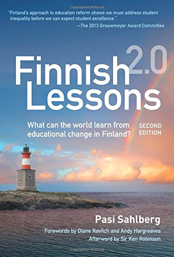 9780807755853: Finnish Lessons 2.0: What Can the World Learn from Educational Change in Finland?: Finnish Lessons 2.0: What Can the World Learn from Educational Chan (Series on School Reform)