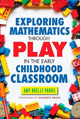 9780807755891: Exploring Mathematics Through Play in the Early Childhood Classroom