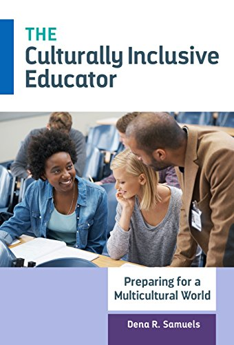 9780807755938: The Culturally Inclusive Educator: Preparing for a Multicultural World