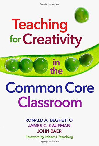 9780807756157: Teaching for Creativity in the Common Core Classroom