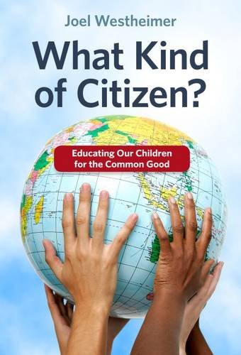 What Kind of Citizen? Educating Our Children: Joel Westheimer