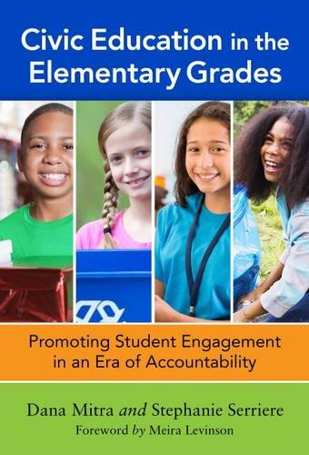 Civic Education in the Elementary Grades: Promoting Student Engagement in an Era of Accountability:...
