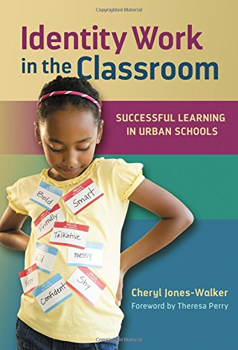 9780807756911: Identity Work in the Classroom: Successful Learning in Urban Schools