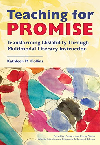 9780807756973: Teaching for Promise: Transforming Dis/ability Through Multimodal Literacy Instruction (Disability, Culture, and Equity)