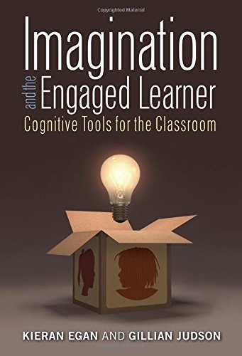 9780807757123: Imagination and the Engaged Learner: Cognitive Tools for the Classroom