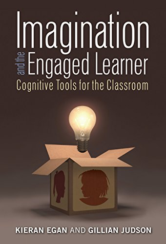 9780807757147: Imagination and the Engaged Learner: Cognitive Tools for the Classroom