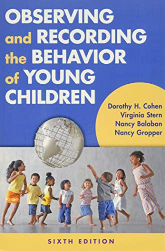 9780807757154: Observing and Recording the Behavior of Young Children, 6th Edition
