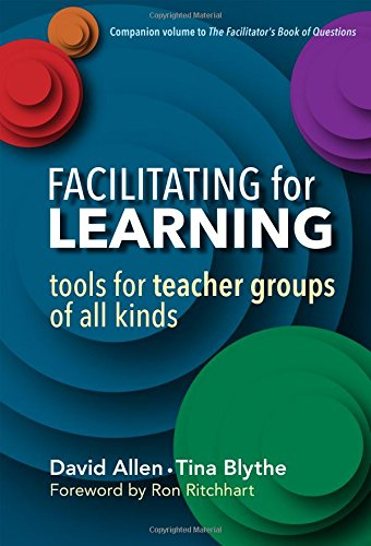 9780807757383: Facilitating for Learning: Tools for Teacher Groups of All Kinds