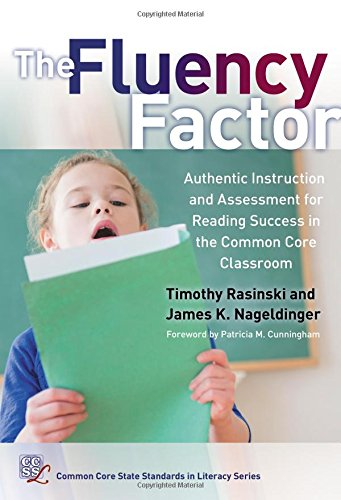 9780807757475: The Fluency Factor: Authentic Instruction and Assessment for Reading Success in the Common Core Classroom (Common Core State Standards for Literacy)
