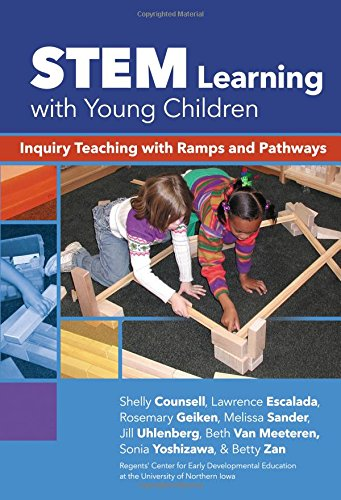 9780807757499: STEM Learning with Young Children: Inquiry Teaching with Ramps and Pathways (Early Childhood Education Series)