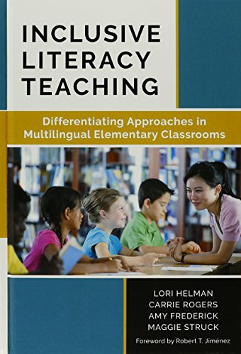 Inclusive Literacy Teaching: Helman, Lori/ Rogers,