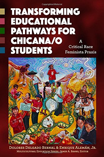 9780807757918: Transforming Educational Pathways for Chicana/o Students: A Critical Race Feminista Praxis (Multicultural Education)