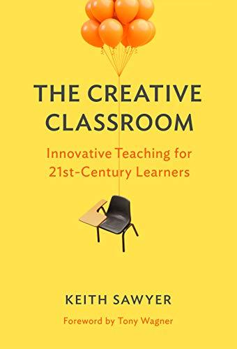 9780807761212: The Creative Classroom