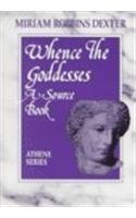 9780807762349: Whence the Goddesses: A Source Book (Athene Series)