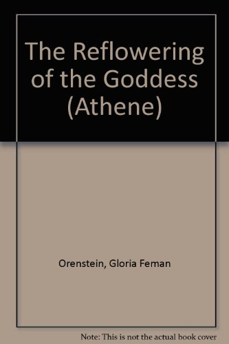 9780807762424: The Reflowering of the Goddess (Athene)