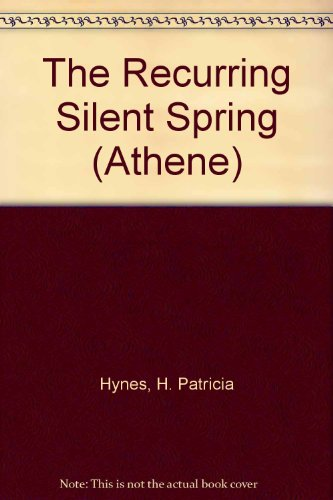 9780807762523: The Recurring Silent Spring (Athene Series)