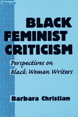9780807762530: Black Feminist Criticism: Perspectives on Black Women Writers (Athene) (Athene Series)