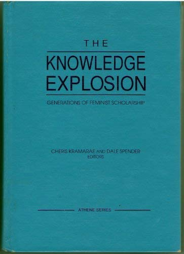 9780807762585: The Knowledge Explosion: Generations of Feminist Scholarship (Athene Series)
