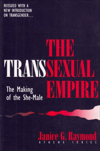 9780807762721: The Transsexual Empire: The Making of the She-Male (Athene Series)
