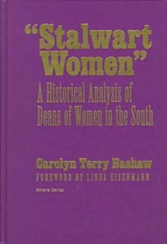 9780807763001: Stalwart Women