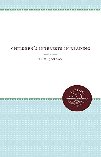 Children's Interests in Reading: Jordan, A. M.