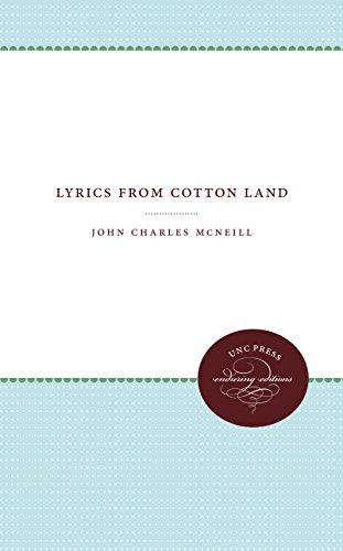 lyrics from Cotton Land: John Charles McNeill