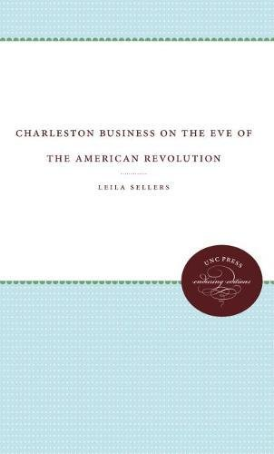 9780807801567: Charleston Business on the Eve of the American Revolution