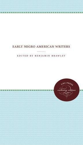 9780807801871: Early Negro American Writers