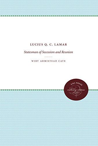 9780807801918: Lucius Q. C. Lamar: Statesman of Secession and Reunion