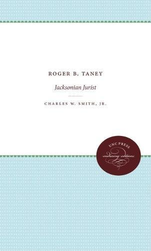 9780807802021: Roger B. Taney: Jacksonian Jurist