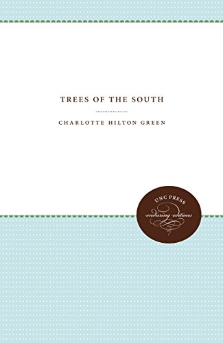 Trees of the South: Green, Charlotte Hilton
