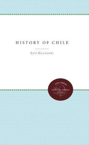 9780807803547: A History of Chile