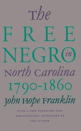 9780807804087: The Free Negro in North Carolina, 1790-1860