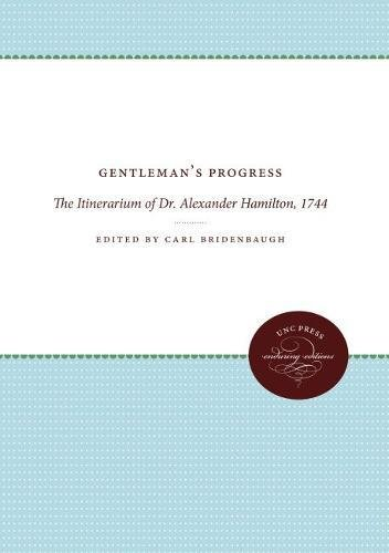 9780807805411: Gentleman's Progress: The Itinerarium of Dr. Alexander Hamilton, 1744 (Published by the Omohundro Institute of Early American History and Culture and the University of North Carolina Press)