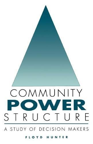 9780807806395: Community Power Structure: A Study of Decision Makers (Chapel Hill Books)