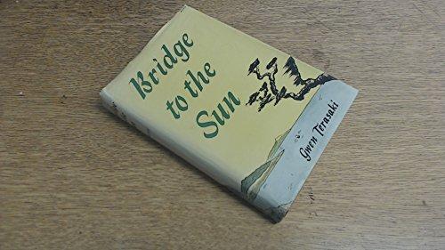 9780807807149: Bridge to the Sun