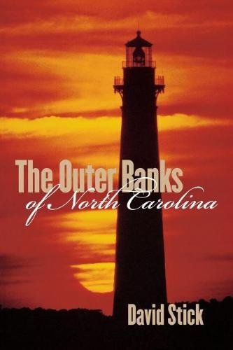 THE OUTER BANKS OF NORTH CAROLINA 1584~1958. Illustrated By Frank Stick.
