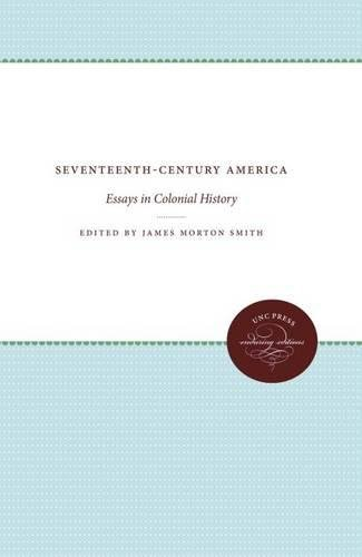 9780807807613: Seventeenth-Century America: Essays in Colonial History (Published by the Omohundro Institute of Early American History and Culture and the University of North Carolina Press)