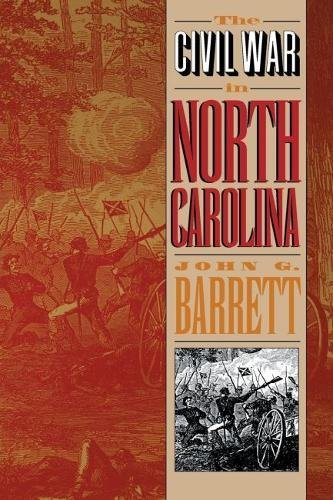 The Civil War in North Carolina: Barrett, John G.