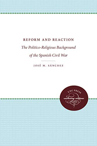 9780807809037: Reform and Reaction: The Politico-Religious Background of the Spanish Civil War