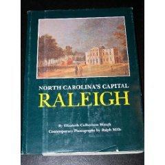 9780807810804: North Carolina's Capital, Raleigh