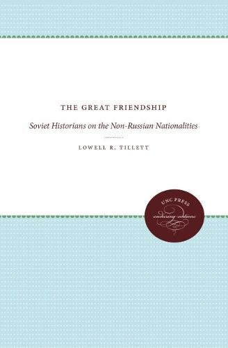 9780807811030: The Great Friendship: Soviet Historians on the Non-Russian Nationalities