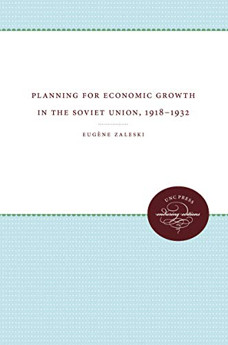 Planning for Economic Growth in the Soviet: Eugene Zaleski; Editor-Marie-Christine